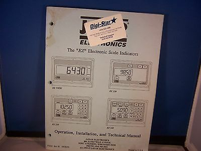 """Operations, Installation & Tech Manual """"EZ"""" 150, 210, 320 Electronic Scale Indic"""