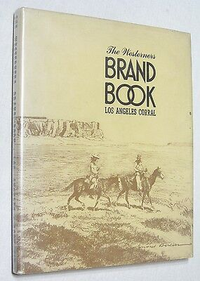 The Westerners Brand Book - 1956 Los Angeles Corral, Book 6 California History