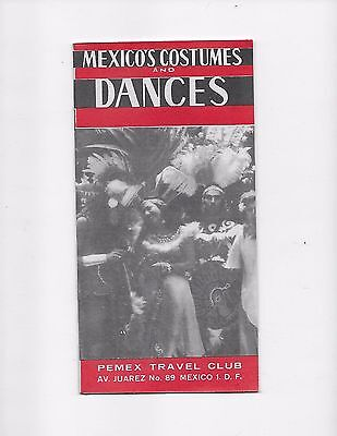 1963 Mexico Travel Brochure Pemex Travel Club Costumes And Dances