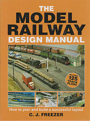 The Model Railway Design Manual, Includes 125 Track Plans