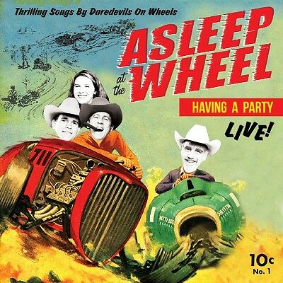 Asleep at the Wheel - Having a Party Live