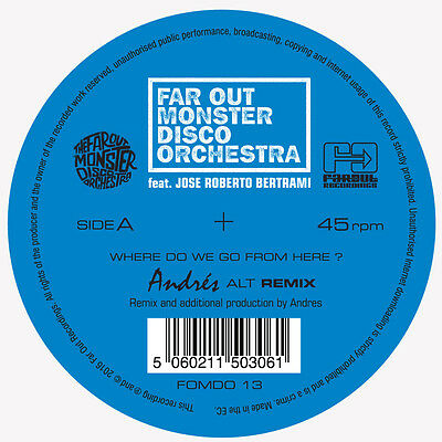 Far Out Monster Disco Orchestra - Where Do We Go from Here?