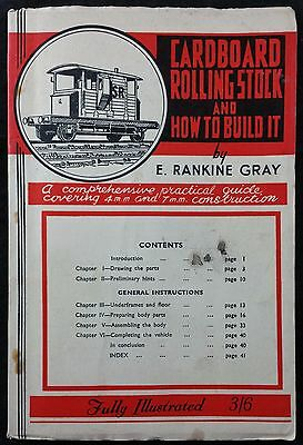Cardboard Rolling Stock & How to Build It, E Rankine Gray for Railway Modelling
