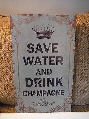 """NEW Save Water and Drink Champagne Wooden Hanging Picture 19.75"""" x 11.75"""""""