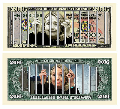Hillary For Prison 2016 Dollar Bill Collectible Funny Money Novelty Note