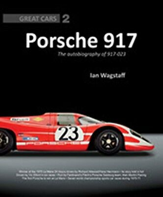 Porsche 917 The Autobiography of 917-023 by Ian Wagstaff book paper