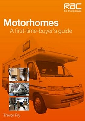 Motorhomes A first time buyers guide book paper RAC