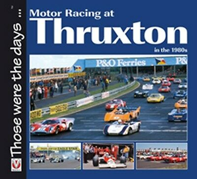 Motor Racing at Thruxton in the 1980s book paper