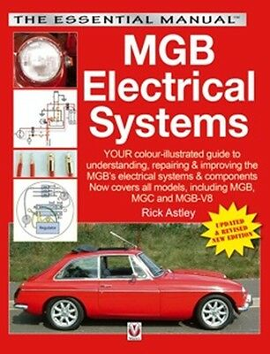 MGB Electrical Systems The Essential Manual book paper updated & revised edition