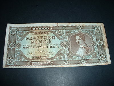 Hungary Ww2 Banknote 1945 100,000  Pengo  1 Invoice Covers All(006