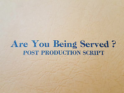 Original ARE YOU BEING SERVED Post Production FILM / MOVIE SCRIPT Classic Comedy