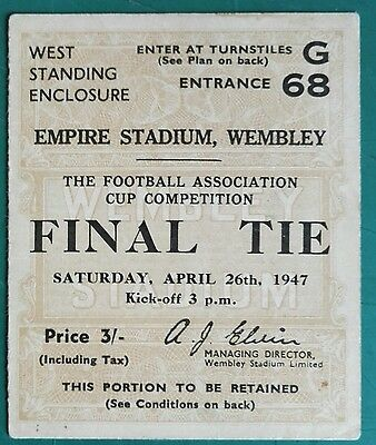 1947 F.A. CUP FINAL  FINAL MATCH TICKET - WEMBLEY  CHARLTON ATHLETIC vs. BURNLEY