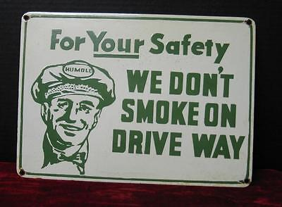 Vintage 1940's Humble Motor Oil No Smoking Porcleain Sign
