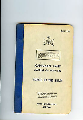original manual of training canadian army rceme in the field 1960