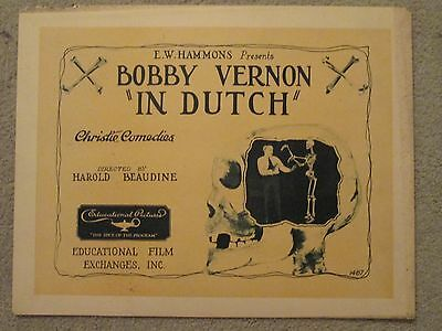 Bobby Vernon - In Dutch    -   Original  1922 Title Card - Educational Pictures