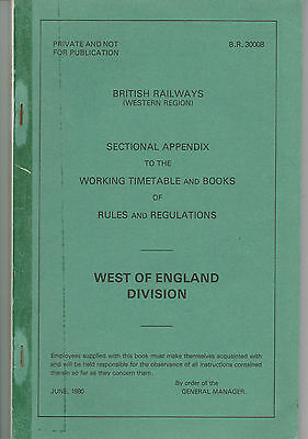 Sectional App'x to the W'king T/T & Books of Rules and Regs. BR West of England