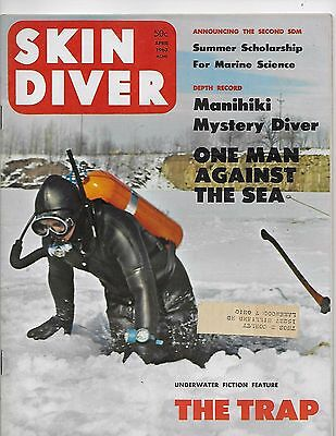 SKIN DIVER MAGAZINE April 1963 Maryland Police Divers Mystery Diver Of Manihiki