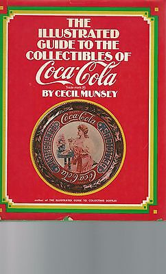 The Illustrated Guide To The Collectibles of Coca-cola