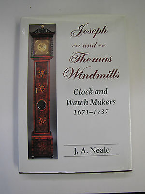Book - Joseph and Thomas Windmills clock and watchmakers 1671 - 1737