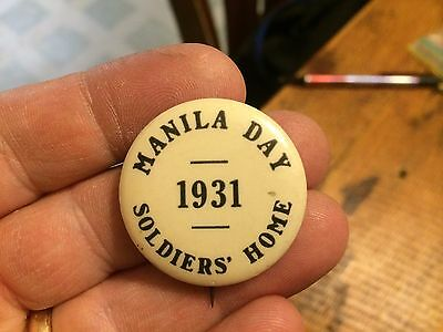 Vintage Spanish American War Manila Day Soldiers Home 1931 Button