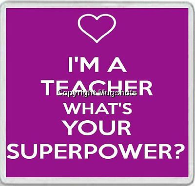 Personalised Coasters - I'm a Teacher What's Your Superpower?