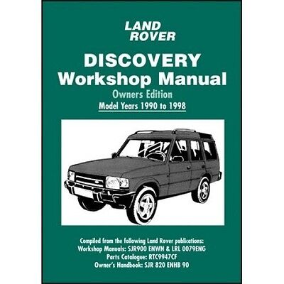 Land Rover Discovery Owners Edition Workshop Manual 1990-1998 MY book paper