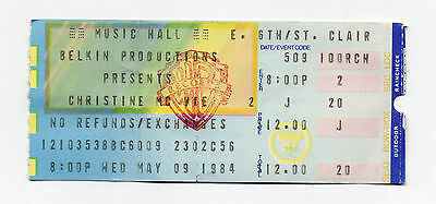 "CHRISTINE MCV  ""May 9, 1984 Ticket Stub From MUSIC HALL, Cleveland Ohio!"