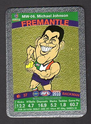 2010 AFL TEAMCOACH MAGIC WILDCARD MW06 Michael Johnson Freemantle
