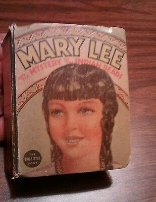 Vintage Big Little Book Illustrated Mary Lee & The Mystery Of Indian Bead #1438