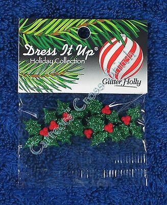 Dress It Up Glitter Holly Embellishments Accents Holly & Berries Christmas
