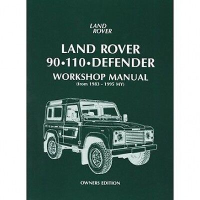 Land Rover 90 110 Defender Workshop Manual Owners Edition 1983-1995 MY book pape