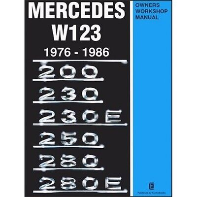 Mercedes W123 Owners Workshop Manual 1976-1986 book paper