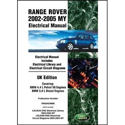 Range Rover 2002-2005 MY Electrical Manual UK Edition book paper