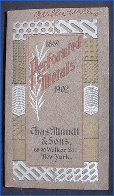 1902 Perforated Metals Catalog By Chas. Mundt & Sons, New York