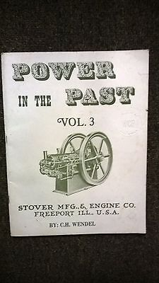 POWER IN THE PAST Vol. 3 Stover MFG & Engine Co. Freeport Ill. C. H. Wendel