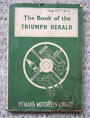 The Book Of The Triumph Herald 1961 Pitman'S Motorists' Library
