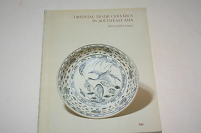 Oriental Trade Ceramics In Southeast Asia 10Th To The 16Th Century  By John Guy