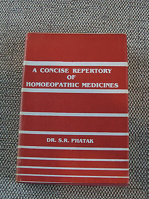 A Concise Repertory of Homoeopathic Medicines by Dr S R Phatak