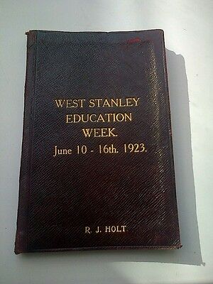 WEST STANLEY EDUCATION WEEK JUNE 10 - 16th (1923) by R.J.HOLT