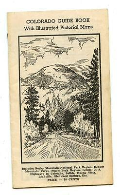 vintage CO Colorado GUIDE BOOK w/ ILLUSTRATED PICTORIAL MAPS Brochure