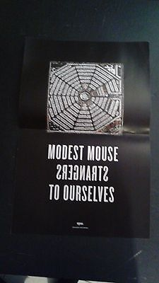 Modest Mouse poster - Strangers to Ourselves - rare - ships in tube - indie