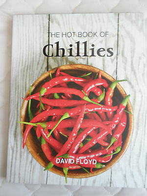 The Hot Book of Chillies by David Floyd (Paperback, 2013)