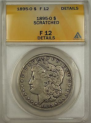 1895-O Morgan Silver Dollar Coin $1 ANACS F-12 Details Scratched