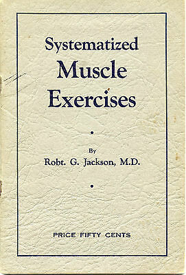 vintage booklet body building 1927 illustrated systematized muscle exercises