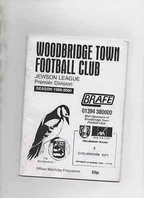 Woodbridge Town v Chelmsford City 21/8/99 F A Cup