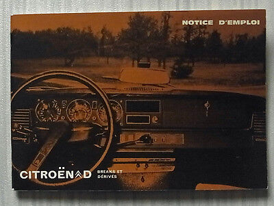 CITROEN D Car Owners Handbook Manual July 1972 #07532 FRENCH TEXT