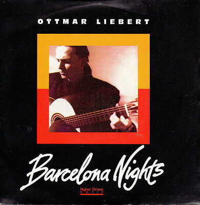 "OTTMAR LIEBERT - Barcelona Nights - Passing Storm - vinyl 7"" eu Nouveau Flamenco"