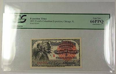 1893 Chief Series A World's Columbian Expo Ticket Chicago,IL PCGS Gem New 66 PPQ