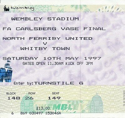 TICKET: FA VASE FINAL 1997 North Ferriby v Whitby - EXCELLENT