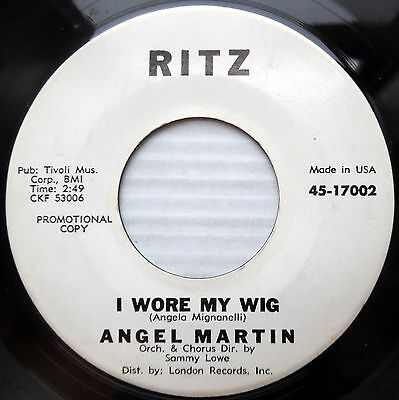 ANGEL MARTIN promo pop 45 I WENT TO YOUR WEDDING  I WORE MY WIG mint minus F1221